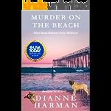 Murder on the Beach: A Chef Dani Rosetti Cozy Mystery (Chef Dani Rosetti Cozy Mysteries Book 3)