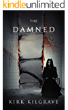 The Damned: A Horror Novel (Sinister Spirits Book 3)