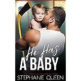He Has a Baby: A Single Dad Hockey Romance (Boston Brawlers Hockey Romance)
