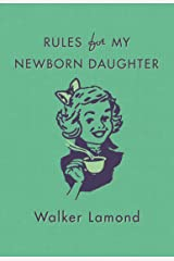 Rules for My Newborn Daughter Hardcover