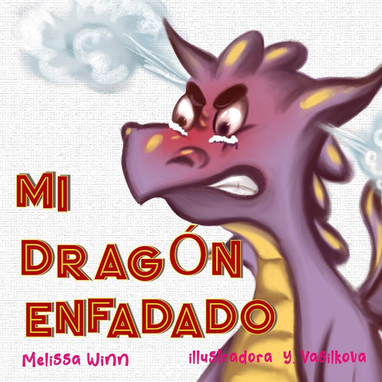 Mi Dragón Enfadado: Libros Infantiles Sobre El Manejo De La Ira y La Frustración, Libros Infantiles Para Niños De 3 a 5 Años, Libros Para Preescolares Consejos de Oliver para Niños: Amazon.es: