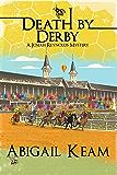 Death By Derby: A Josiah Reynolds Mystery 8