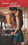 In the Boss's Bed (Harlequin Blaze)