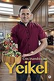 Cocinando con Yeikel (Spanish Edition)