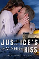 Justice's Kiss: Securities International Book 8 Kindle Edition