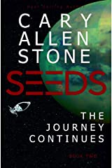 SEEDS: The Journey Continues, Book 2 Kindle Edition