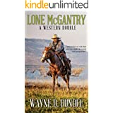 Lone McGantry: A Western Double