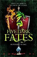 Five Dark Fates (Three Dark