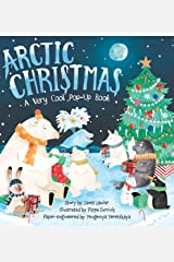 Arctic Christmas: A Very Cool Pop-Up Book Hardcover