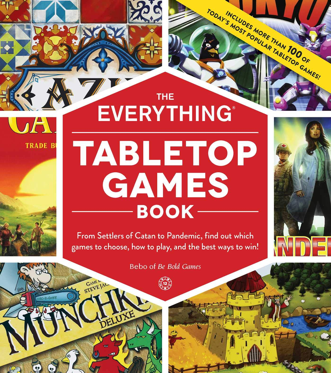Bebo: Everything Tabletop Games Book: From Settlers of Catan to Pandemic, Find Out Which Games to Choose, How to Play, and the Best Ways to Win! Everything R: Amazon.es: Bebo: Libros en