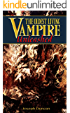 The Oldest Living Vampire Unleashed (The Oldest Living Vampire Saga Book 6) (English Edition)