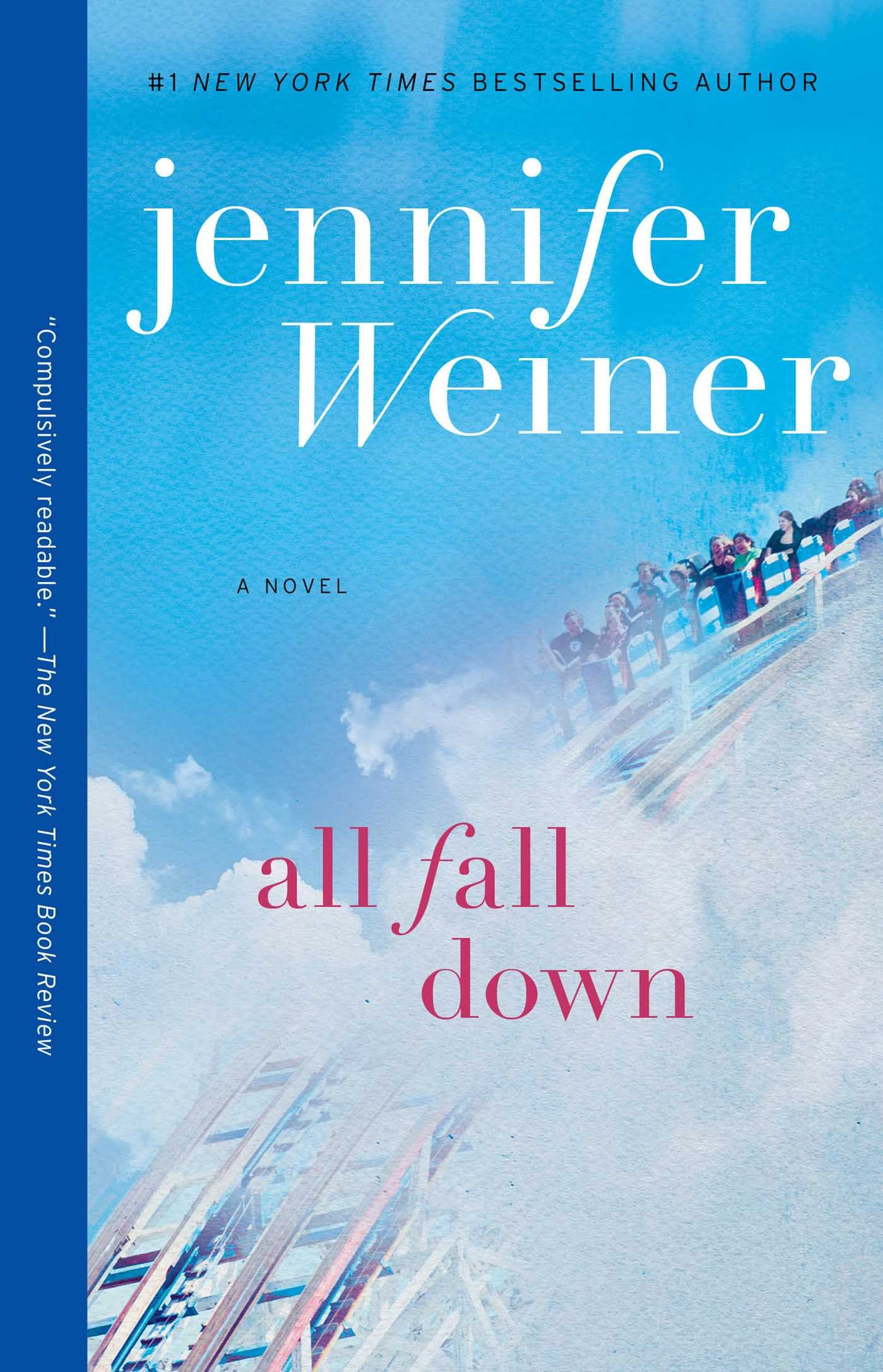 All Fall Down: A Novel: Jennifer Weiner: 9781451617795: Amazon: Books