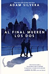 Al final mueren los dos / They Both Die At The End Paperback
