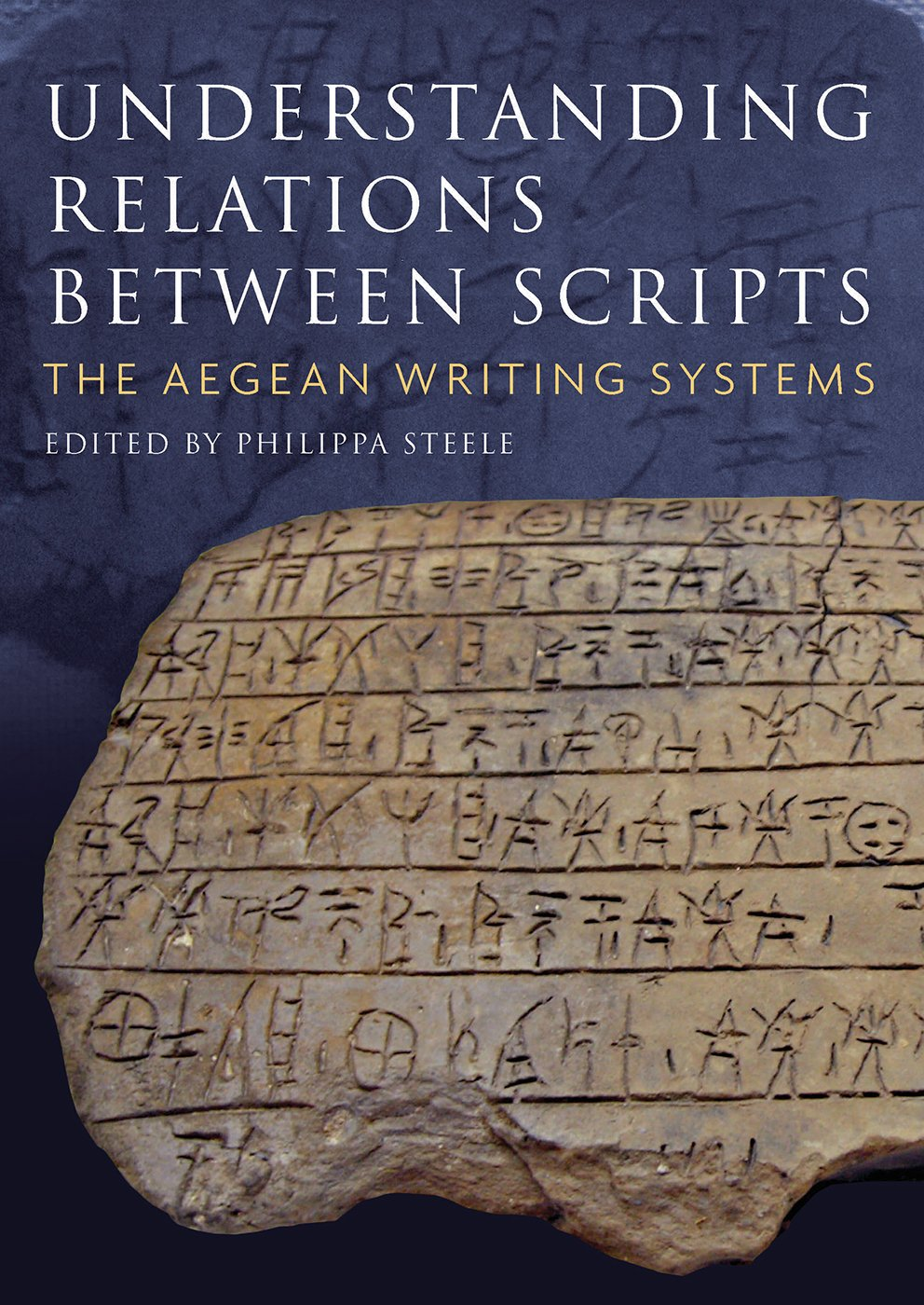Understanding Relations Between Scripts  The Aegean Writing Systems