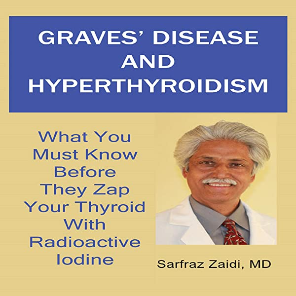 Amazon Com Graves Disease And Hyperthyroidism What You Must