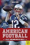 American Football: Alles, was man wissen muss (German Edition)