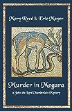 Murder in Megara: A John, the Lord Chamberlain Mystery (John the Lord Chamberlain Mysteries Book 11)