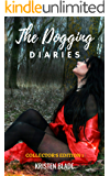 The Dogging Diaries: Collector's Edition 1