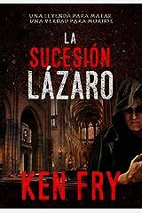 La sucesión Lázaro (Spanish Edition) Kindle Edition