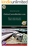 Online Casino Builder dot com: How to start and manage your own online casino.