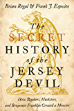 The Secret History of the Jersey Devil