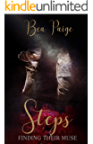 Steps: A Dark Contemporary Reverse Harem Romance (Finding Their Muse Book 1)