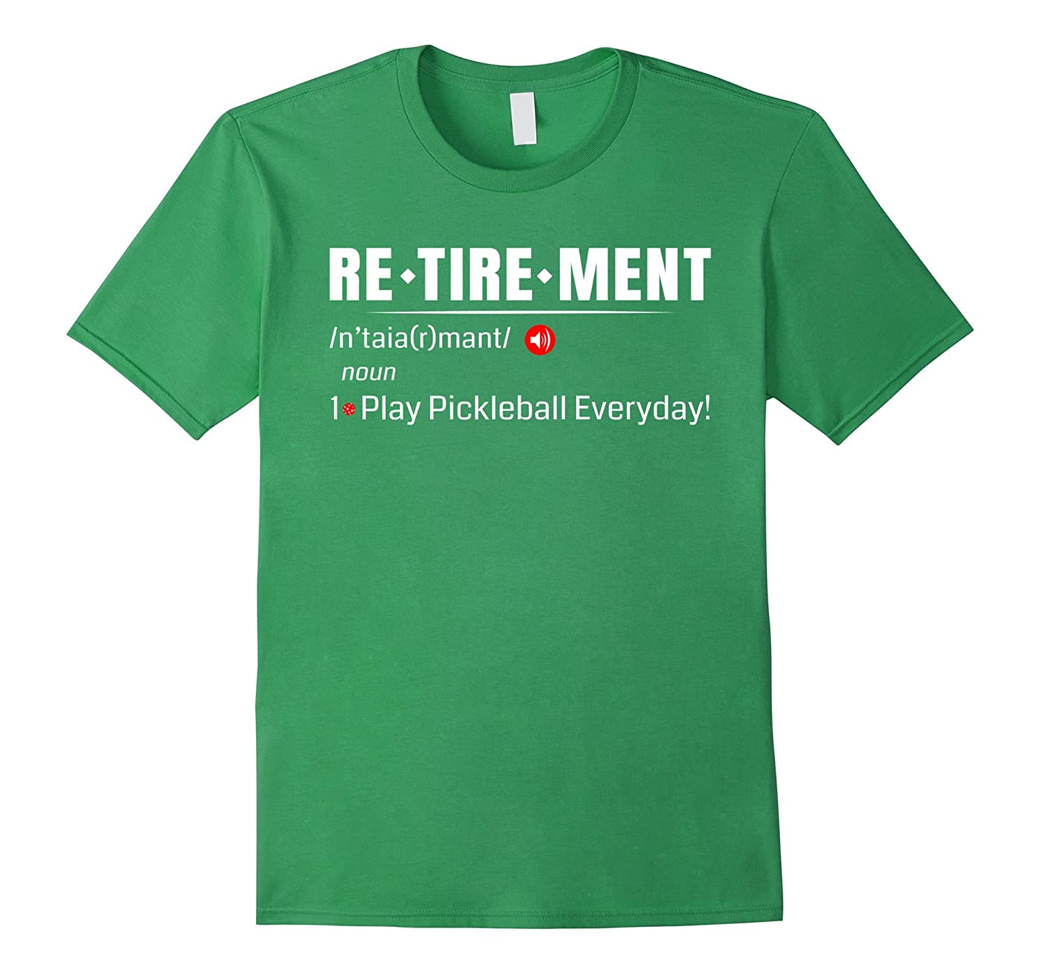 Retirement – Play Pickleball Everyday Funny T-Shirt