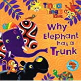 Tinga Tinga Tales: Why Elephant has a Trunk