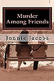Murder Among Friends (The Kate Austen Mystery Series Book 2)
