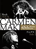 CARMEN MAKI 45th Anniv. Live ~Rock Side & アングラSide~ [2DVD+CD]