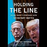 Inside Trump's Pentagon With Secretary Mattis (English Edition)