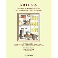 Artena. L'integrità urbana ritrovata-The recovery of urban integrity