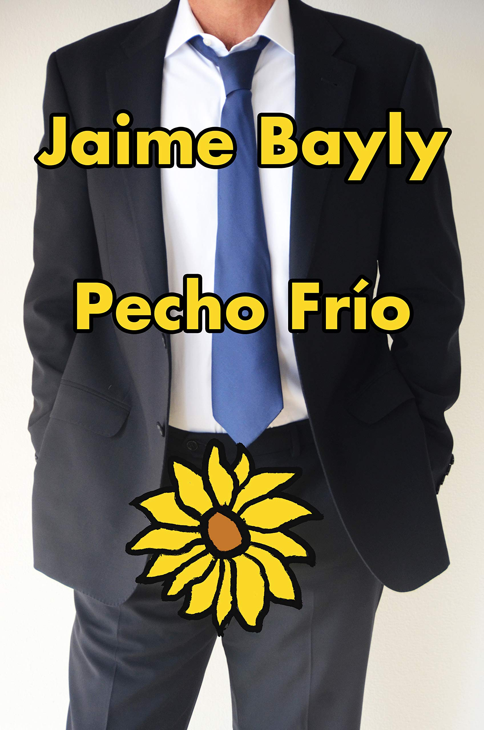 Amazon Com Pecho Frio Spanish Edition 9780525564966 Bayly Jaime Books By online studio productions and uncredited. amazon com pecho frio spanish edition