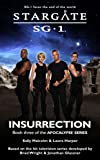 STARGATE SG-1: Insurrection (Book 3 in the Apocalypse series)