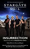 STARGATE SG-1: Insurrection: Book three in the Apocalypse series