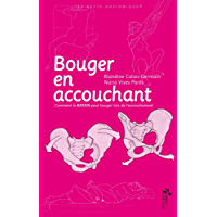 Bouger en accouchant (Hors-collection) (French Edition)