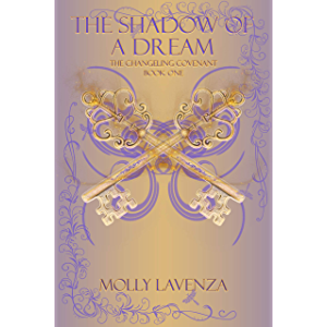 The Shadow of a Dream (The Changeling Covenant Book 1)