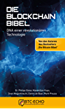 Die Blockchain Bibel: DNA einer revolutionären Technologie