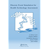 Discrete Event Simulation for Health Technology Assessment