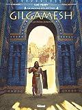 Gilgamesh - Tome 01: Les Frères ennemis