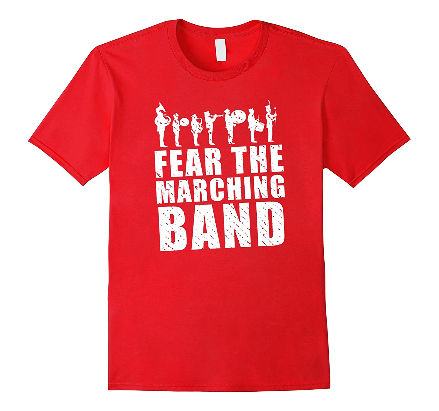 Fear The Marching Band Funny Musician Gift T Shirt-TJ