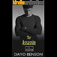 The Assassin: A Spiritual Warfare Romantic Thriller (The Lincolns Book 10)