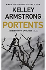 Portents: A Collection of Cainsville Tales Kindle Edition