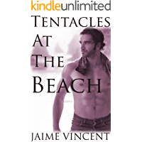 Tentacles At The Beach: (Gay Tentacle Erotica) (English Edition)
