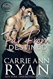 Far From Destined (Promise Me Book 3)