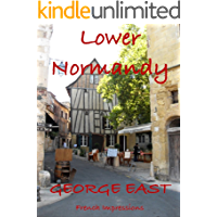 Lower Normandy: French Impressions