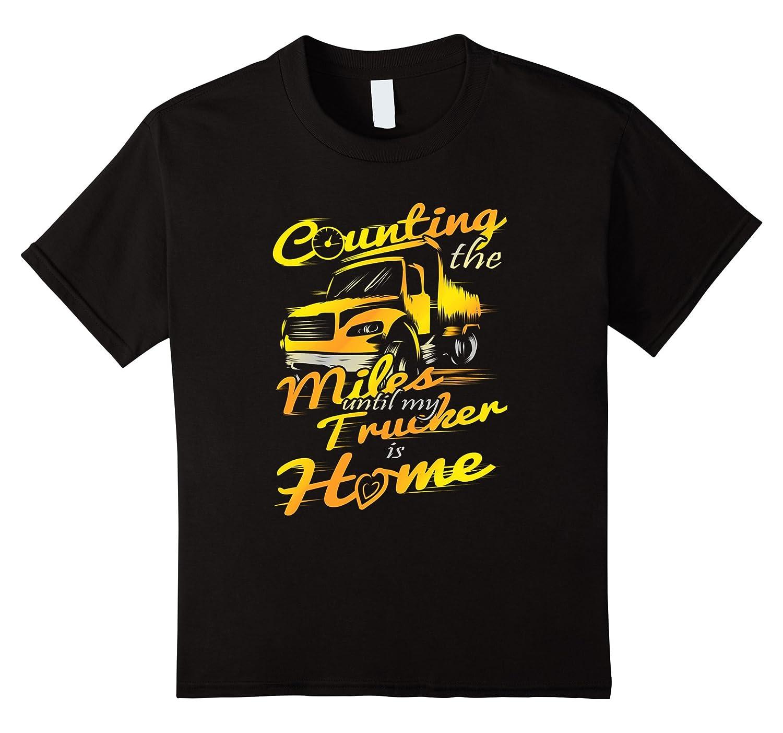 Counting Miles Trucker Home T Shirt-Awarplus