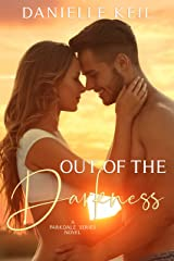 Out of the Darkness (Parkdale Series Book 1) Kindle Edition