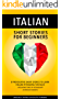 Italian: Short Stories For Beginners - 8 Provocative Short Stories to Learn Italian By Reading Fun Tales - Including Tons of Vocabulary & Detailed Quizzes (English Edition)