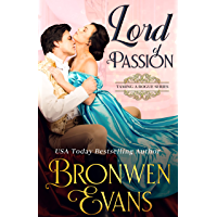 Lord of Passion: A Regency Best Friend's Brother Romance (Invitation To Book 3) (English Edition)